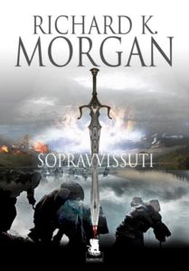 sopravvissuti romanzi fantasy richard morgan